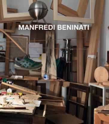 Manfredi Beninati. Ediz. italiana e inglese - Sergio Risaliti pdf epub