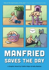 Manfried Saves the Day