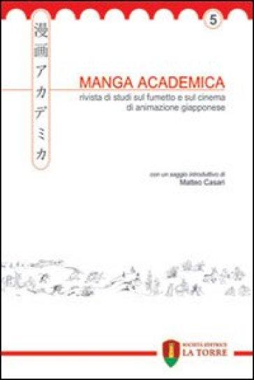 Manga Academica. Rivista di studi sul fumetto e sul cinema di animazione giapponese (2012). 5.