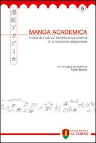 Manga Academica. Rivista di studi sul fumetto e sul cinema di animazione giapponese (2013). 6.