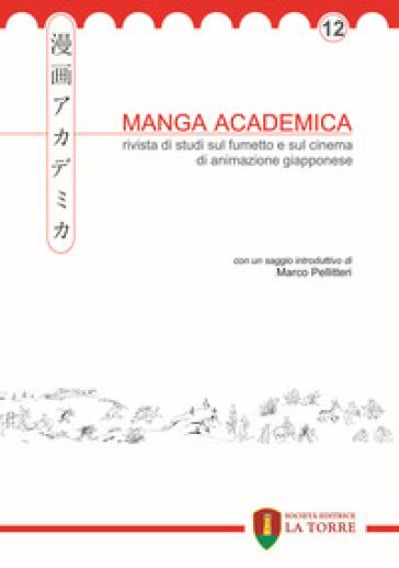 Manga academica. Rivista di studi sul fumetto e sul cinema di animazione giapponese (2019). 12.