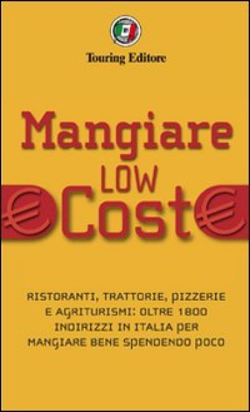 Mangiare low cost