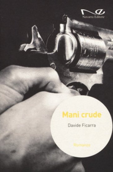Mani crude - Davide Ficarra | Kritjur.org