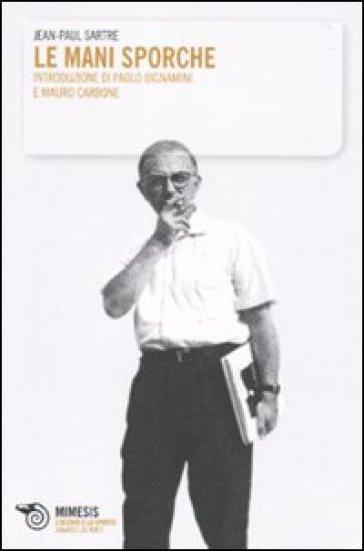 Mani sporche (Le) - Jean-Paul Sartre pdf epub