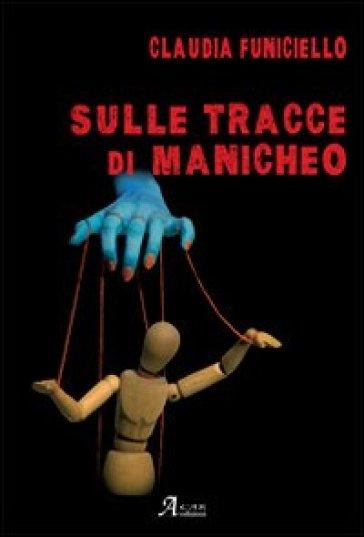 Manicheo - Claudia Funiciello |