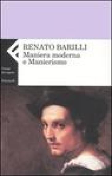 Maniera moderna e manierismo - Renato Barilli pdf epub