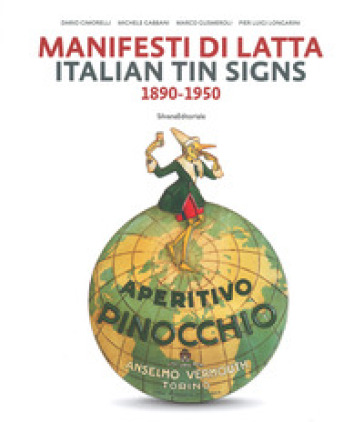 Manifesti di latta 1890-1950. Ediz. italiana e inglese - Dario Cimorelli |