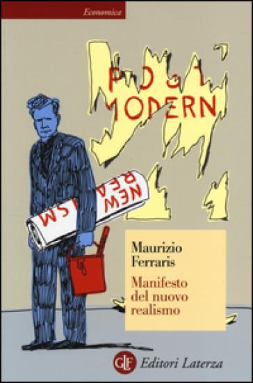 Manifesto del nuovo realismo - Maurizio Ferraris |