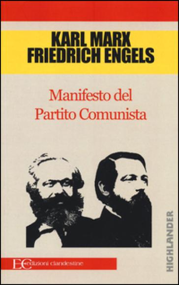 Manifesto del partito comunista - Karl Marx  