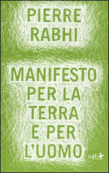 Manifesto per la terra e per l'uomo - Pierre Rabhi | Ericsfund.org