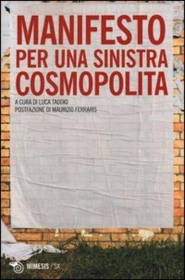 Manifesto per una sinistra cosmopolita - L. Taddio | Jonathanterrington.com