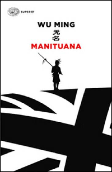 Manituana - Wu Ming | Rochesterscifianimecon.com