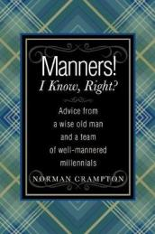 Manners! I Know, Right?