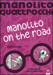 Manolito on the road. Manolito Quattrocchi