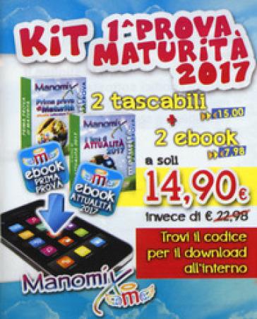 Manomix: Prima prova di maturità-Il tema di attualità 2017. Con Contenuto digitale (fornito elettronicamente)