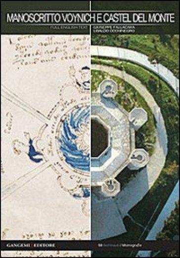 Manoscritto Voynich e Castel del Monte. Nuova chiave interpretativa del documento per inediti percorsi di ricerca. Ediz. italiana e inglese - Giuseppe Fallacara |