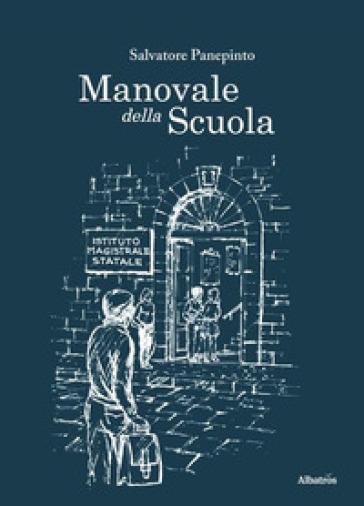 Manovale della scuola - Salvatore Panepinto |