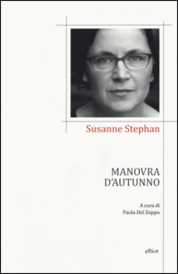 Manovra d'autunno. Testo tedesco a fronte - Susanne Stephan | Jonathanterrington.com