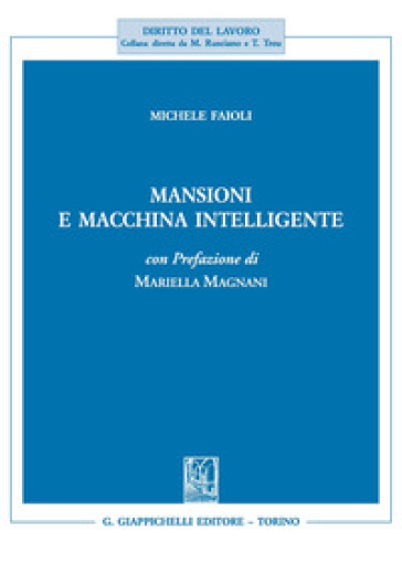 Mansioni e macchina intelligente - Michele Faioli | Thecosgala.com
