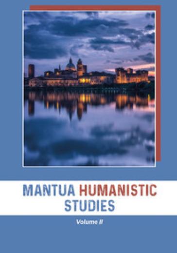 Mantua humanistic studies. 2. - R. Roni  
