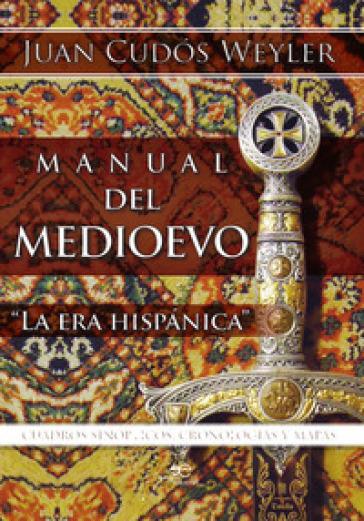Manual del Medioevo - Juan Cudos Weyler | Kritjur.org