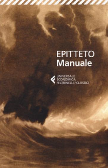 Manuale - Epitteto | Rochesterscifianimecon.com