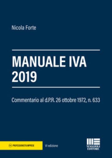 Manuale IVA 2019 - Nicola Forte |