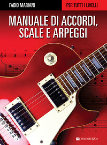 Manuale di accordi, scale e arpeggi per tutti i livelli - Fabio Mariani pdf epub