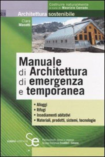 Manuale di architettura di emergenza e temporanea clara for Architettura temporanea