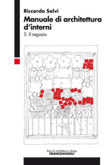 Manuale di architettura d 39 interni 5 il negozio for Interni architettura