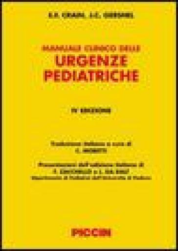 Manuale clinico delle urgenze pediatriche - J. C. Gershel  