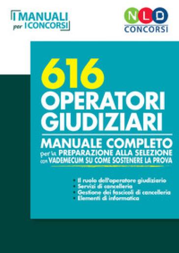 Manuale completo 616 operatori giudiziari
