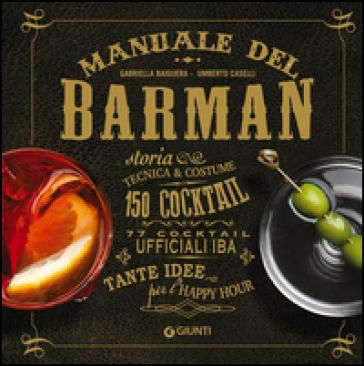 Manuale del barman - Gabriella Baiguera | Jonathanterrington.com