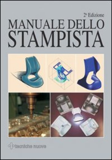 Manuale dello stampista - R. Suzzani |