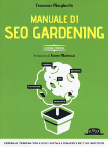 Manuale di SEO Gardening - Francesco Margherita |