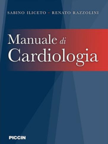 Manuale di cardiologia - Sabino Iliceto |