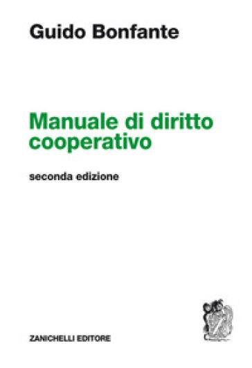 Manuale di diritto cooperativo - Guido Bonfante pdf epub