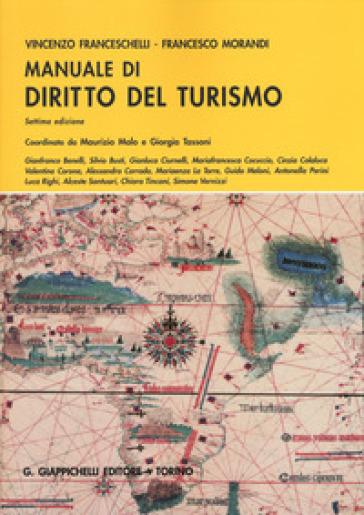 Manuale di diritto del turismo - Vincenzo Franceschelli |
