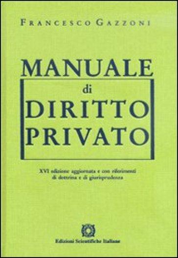 manuale di diritto privato francesco gazzoni libro mondadori store rh mondadoristore it manuale diritto privato simone manuale diritto privato gazzoni