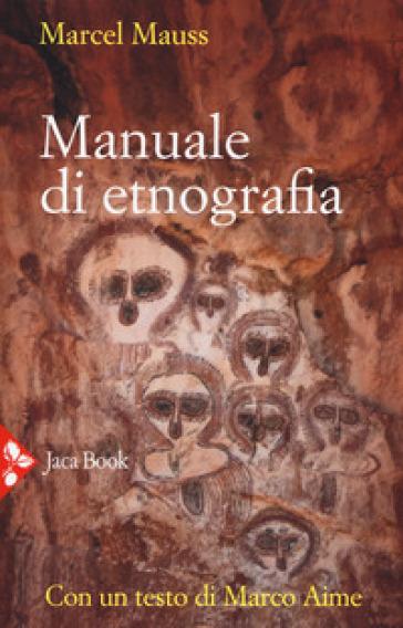 Manuale di etnografia - Marcel Mauss  