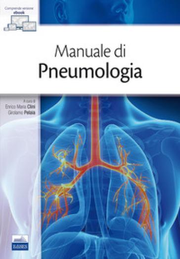 Manuale di pneumologia - E. M. Clini | Thecosgala.com