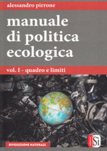 Manuale di politica ecologica - Alessandro Pirrone  