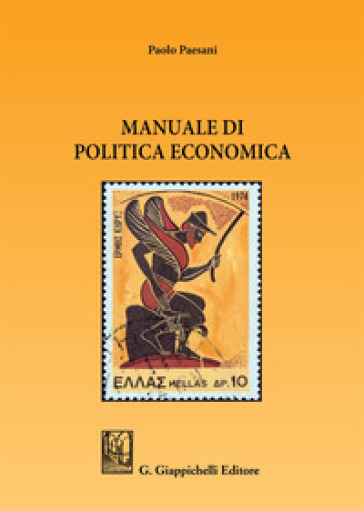 Manuale di politica economica - Paolo Paesani | Thecosgala.com