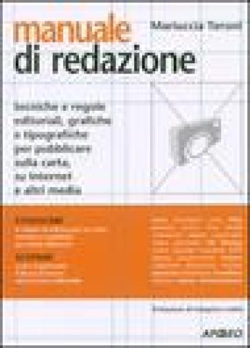Manuale di redazione - Mariuccia Teroni |