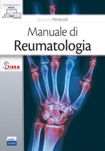 Manuale di reumatologia - Gianfranco Ferraccioli | Jonathanterrington.com
