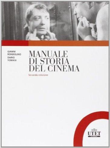 Manuale di storia del cinema - Gianni Rondolino | Thecosgala.com