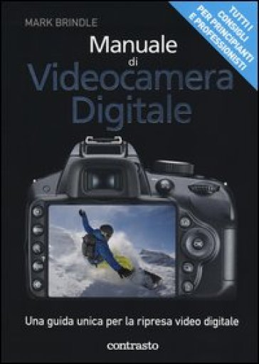 Manuale di video digitale - Mark Brindle | Thecosgala.com