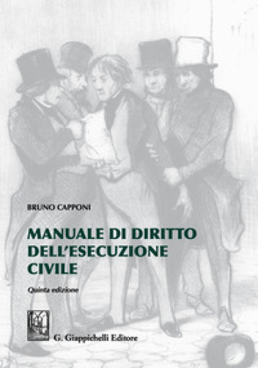 Manuale di diritto dell'esecuzione civile - Bruno Capponi | Thecosgala.com