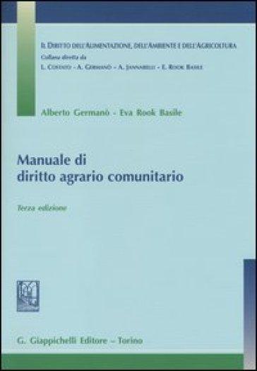 Manuale di diritto agrario comunitario - Alberto Germanò   Thecosgala.com