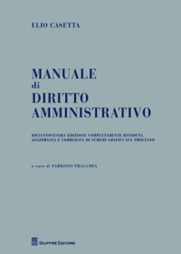 Manuale di diritto amministrativo - Elio Casetta |